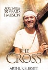 The Cross by Arthur Blessitt - this is a tremendous, inspirational & uplifting book
